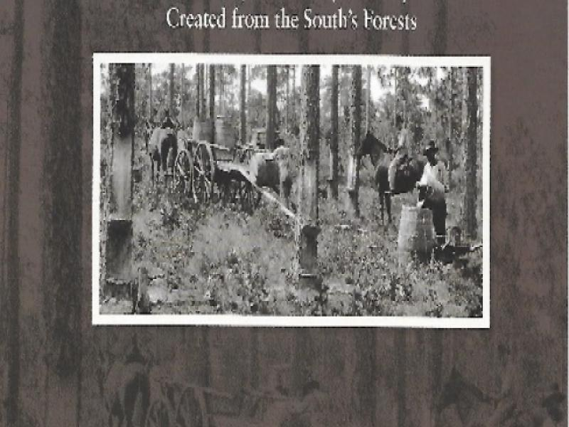 Southern Forest Heritage Museum Exhibit -  Naval Stores Book